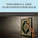 Faedah Mengaji Al-Quran dalam Kehidupan Seorang Muslim