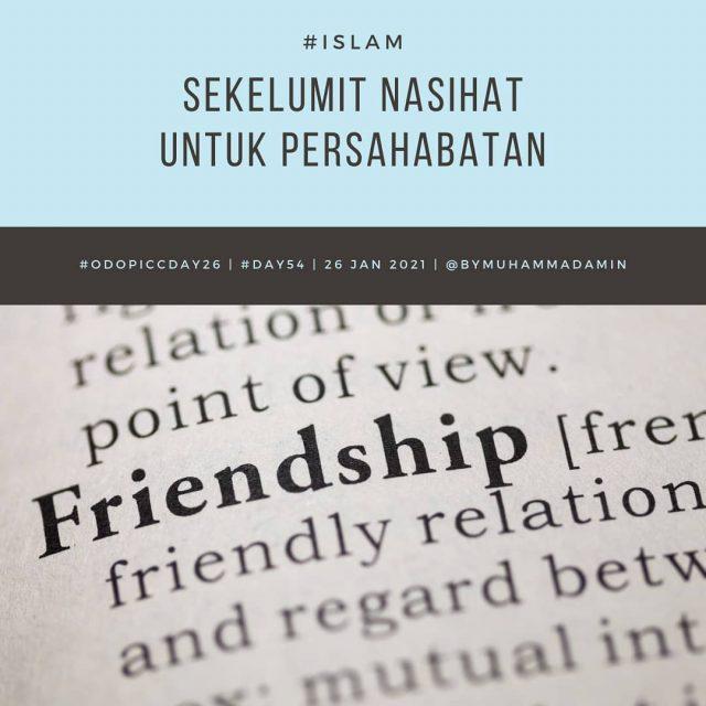 Sekelumit Nasihat untuk Persahabatan
