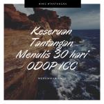 Keseruan Tantangan Menulis 30 hari ODOP ICC