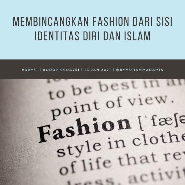 Membincangkan Fashion dari Sisi Identitas Diri dan Islam