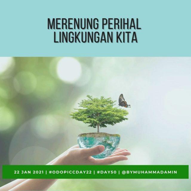 Merenung Perihal Lingkungan Kita