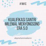 Kualifikasi Santri Milenial Menyongsong Era 5.0