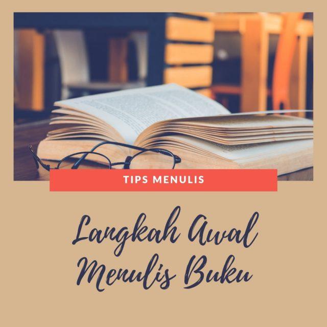 Langkah Awal Menulis Buku